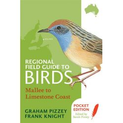 Regional Field Guide to Bird, Mallee to Limestone Coast by Graham Pizzey, 9780732295363.