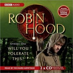 Robin Hood, Will You Tolerate This?: Episode 1 [Audiobook] [Englisch] [Audio CD] [Audiobook] [Englisch] [Audio CD]