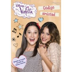 Violetta: Código amistad [Spanisch] [Broschiert]