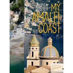 My Amalfi Coast by Amanda Tabberer, 9781921382314.
