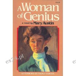 Woman of Genius by Mary C. Austin, 9780935312447.