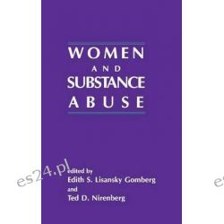 Women and Substance Abuse by Edith S. Gomberg, 9781567500653.