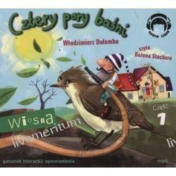 Cztery Pory Baśni. Wiosna - cz.1 - książka audio na CD - Włodzimierz Dulemba