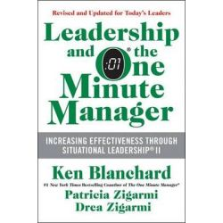 Leadership and the One Minute Manager, Increasing Effectiveness Through Situational Leadership II by Ken Blanchard, 9780062309440. Po angielsku