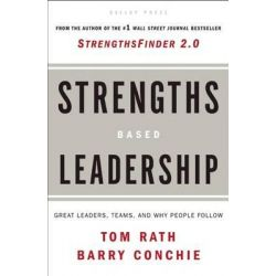 Strengths-based Leadership, A Landmark Study of Great Leaders, Teams, and the Reasons Why We Follow by Tom Rath, 9781595620255. Po angielsku
