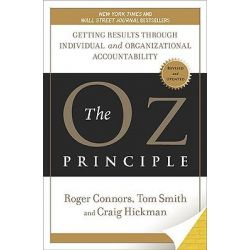 The Oz Principle, Getting Results Through Individual and Organizational Accountability by Roger Connors, 9781591843481. Po angielsku
