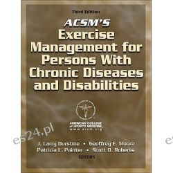 ACSM's Exercise Management for Persons with Chronic Disease and Disabilities, 3rd Edition by ACSM, 9780736074339.
