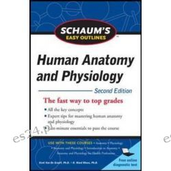Schaum's Easy Outline of Human Anatomy and Physiology, 2nd Edition by Kent M. Van De Graaff, 9780071745864.