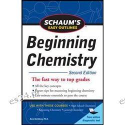 Schaum's Easy Outline of Beginning Chemistry, 2nd Edition by David E. Goldberg, 9780071745888.