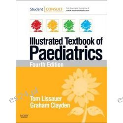 Illustrated Textbook of Paediatrics, WITH Studentconsult Online Access by Tom Lissauer, 9780723435655.