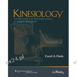 Kinesiology: The Mechanics and Pathomechanics of Human Movement [With CDROM], 2nd edition, 2008 by Carol A. Oatis, 9780781774222.
