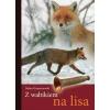 Z WABIKIEM NA LISA S. Kropaczewski
