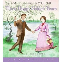 These Happy Golden Years, Little House Audio Book (Audio CD) by Laura Ingalls Wilder, 9780060565084. Buy the audio book online.