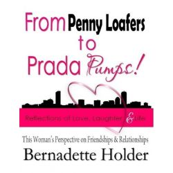 Booktopia eBooks - From Penny Loafers to Prada Pumps! Reflections of Love, Laughter & Life - This Woman's Perspective on
