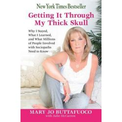 Booktopia eBooks - Getting It Through My Thick Skull, Why I Stayed, What I Learned, and What Millions of People Involved