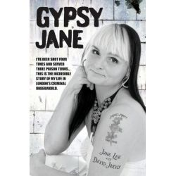 Booktopia eBooks - Gypsy Jane - I've Been Shot Four Times and Served Three Prison Terms...This Is the Incredible Story o