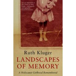 Booktopia eBooks - Landscapes of Memory, A Holocaust Girlhood Remembered by Ruth Klüger. Download the eBook, 9781408816998.