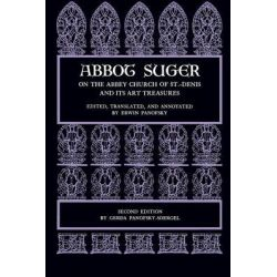 Abbot Suger on the Abbey Church of St. Denis and Its Art Treasures by Abbot of Saint Denis Suger, 9780691003146.
