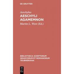 Aeschyli Agamemnon, Agamemnon by Aeschylus, 9783598710155.