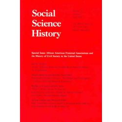 African American Fraternal Associations and the History of Civil Society in the United States, The Official Journal Of Social Science History Association by Katherine A. Lynch, 97808223661