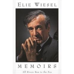 All Rivers Run to the Sea, Memoirs by Elie Wiesel, 9780805210286.