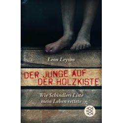 Bücher: Der Junge auf der Holzkiste. Wie Schindlers Liste mein Leben rettete  von Leon Leyson