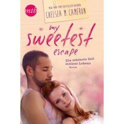 Bücher: My Sweetest Escape - Die schönste Zeit meines Lebens  von Chelsea M. Cameron