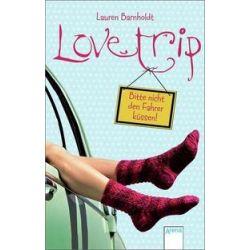 Bücher: Love Trip  von Lauren Barnholdt