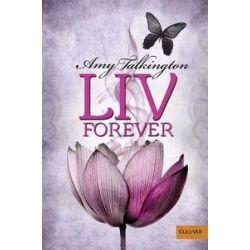Bücher: Liv, Forever  von Amy Talkington