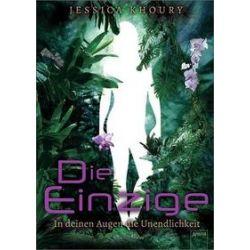 Bücher: Die Einzige  von Jessica Khoury