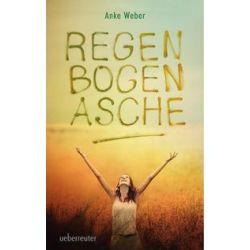 Bücher: Regenbogenasche  von Anke Weber