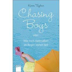 Bücher: Chasing Boys oder: Wie mich mein Leben im Regen stehen ließ  von Karen Tayleur