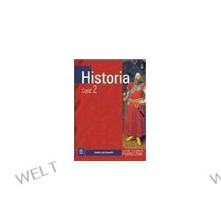 Historia. Podręcznik, klasa 2, kształcenie w zakresie podstawowym, liceum i technikum - Jolanta Choińska-Mika, Piotr Szlanta, Katarzyna Zielińska