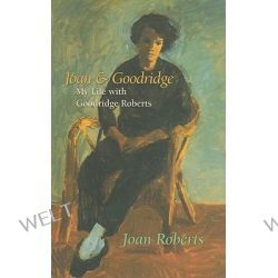 Joan and Goodridge, My Life with Goodridge Roberts by Joan Roberts, 9781550652628.