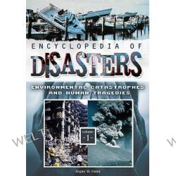 Encyclopedia of Disasters [Two Volumes] Encyclopedia of Disasters [Two Volumes] : Environmental Catastrophes and Human T Po angielsku