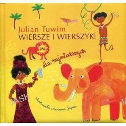 Wiersze i wierszyki dla najmłodszych. Julian Tuwim - Julian Tuwim