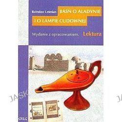 Baśń o Alladynie i o lampce cudownej - Bolesław Leśmian