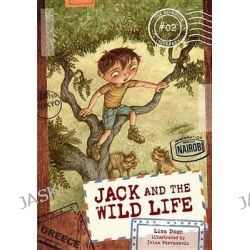 #02 Jack and the Wild Life, Berenson Schemes by Lisa Doan, 9781467724760.