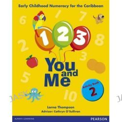 1, 2, 3, You and Me Activity Book 2, Early Childhood Numeracy, 9781408277768.