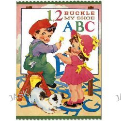 1, 2 Buckle My Shoe, An Alphabet & Counting Book by Laughing Elephant, 9781595836243.