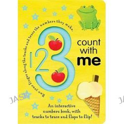 1 2 3 Count with Me, Trace-And-Flip Fun! by Georgie Birkett, 9781589258730.