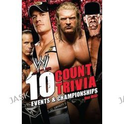 10 Count Trivia, Events and Championships by Dean Miller, 9781416591375. Po angielsku