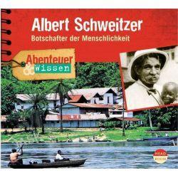 Hörbuch: Abenteuer & Wissen. Albert Schweitzer  von Ute Welteroth