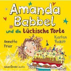 Hörbuch: Amanda Babbel und die tückische Torte  von Kjartan Poskitt