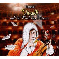 Hörbuch: Antonio Vivaldi und der Fluch des Phoenix  von Michael Vonau,Elke Bader