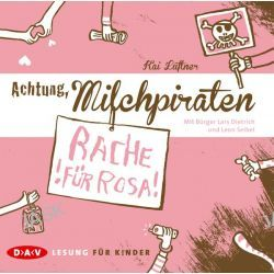 Hörbuch: Achtung, Milchpiraten - Rache für Rosa (1 CD)  von Kai Lüftner