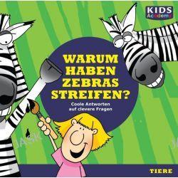 Hörbuch: CD WISSEN Junior - KIDS Academy - Warum haben Zebras Streifen?  von Katharina Schubert,Stephanie Mende,Anke S. Hoffmann