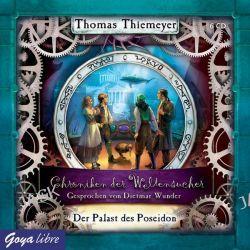 Hörbuch: Chroniken der Weltensucher. Der Palast des  Poseidon  von Thomas Thiemeyer