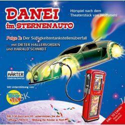 Hörbuch: DANEI im Sternenauto Folge 2: Der Süßigkeitentankstellenüberfall  von Wolfsmehl