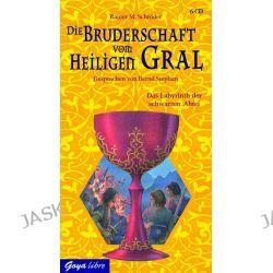 Hörbuch: Die Bruderschaft vom Heiligen Gral 03. Das Labyrinth der schwarzen Abtei  von Rainer M. Schröder